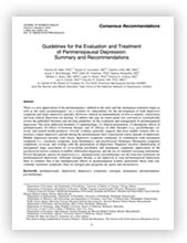 Guidelines for the Evaluation and Treatment of Perimenopausal Depression: Summary and Recommendations