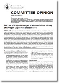 acog The Use of Vaginal Estrogen in Women With a History of Estrogen-Dependent Breast Cancer